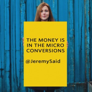 the-money-is-in-the-micro-conversions